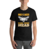 Black Obey the Bees make more mead meadmaking t-shirt