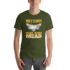 Olive Obey the Bees make more mead meadmaking t-shirt